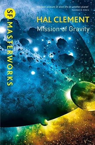 9781473206380: Mission Of Gravity: Mesklinite Book 1 (S.F. MASTERWORKS)