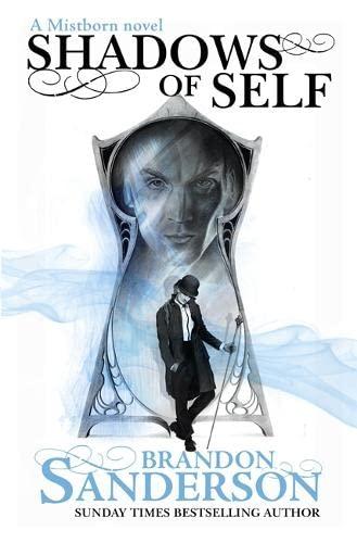 9781473208216: Shadows of Self: A Mistborn Novel