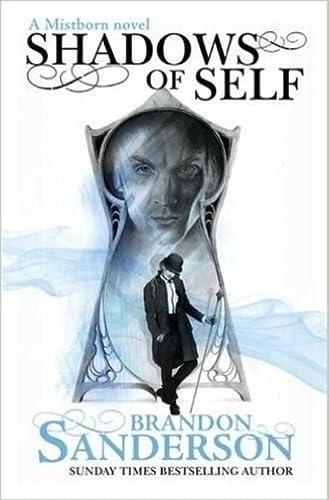 9781473208223: Shadows of Self: A Mistborn Novel