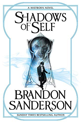9781473208230: Shadows of Self: A Mistborn Novel