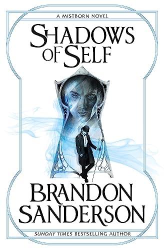 9781473208230: Shadows of Self: A Mistborn Novel