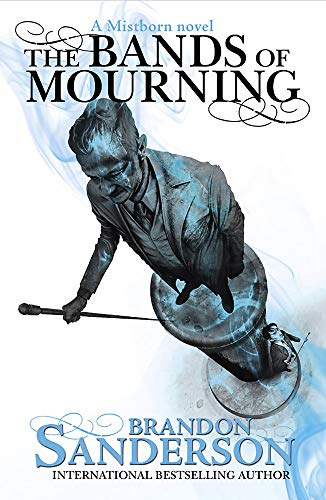 9781473208254: The Bands of Mourning: A Mistborn Novel