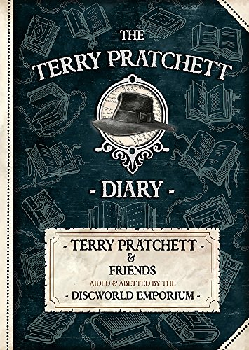 9781473208339: The Terry Pratchett Diary: Terry Pratchett & Friends Aided and Abetted by the Discworld Emporium