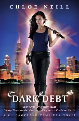 9781473208490: Dark Debt: A Chicagoland Vampires Novel