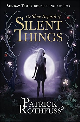 9781473209534: The Slow Regard Of Silent Things