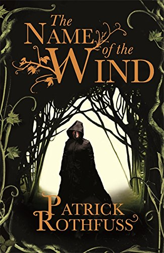 9781473211896: The Name of the Wind: The Kingkiller Chonicle: Book 1