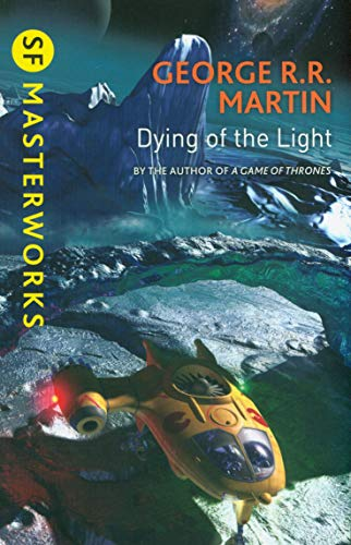 9781473212527: Dying Of The Light (S.F. MASTERWORKS)
