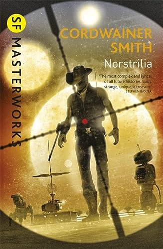 9781473212534: Norstrilia (S.F. Masterworks)