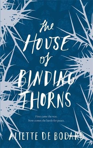 9781473212596: The House of Binding Thorns
