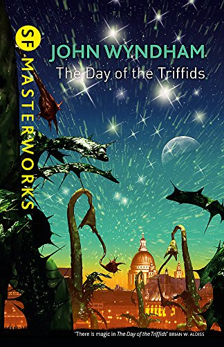 9781473212671: The Day Of The Triffids (S.F. MASTERWORKS)
