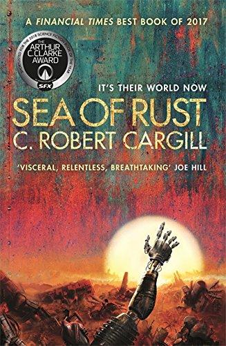 9781473212794: Sea of Rust