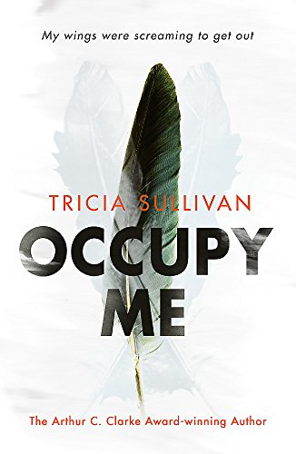 Occupy Me: Tricia Sullivan