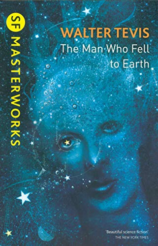 9781473213111: The Man Who Fell to Earth (S.F. MASTERWORKS)