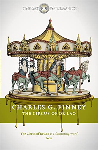 9781473213678: The Circus of Dr Lao (Fantasy Masterworks)