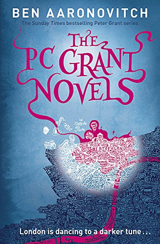 9781473214385: The PC Grant Novels: Rivers of London, Moon Over Soho, Whispers Under Ground