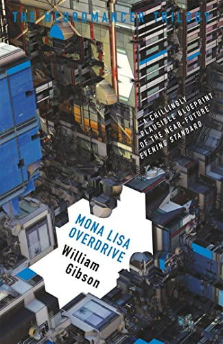 9781473217423: Mona Lisa Overdrive (The Neuromancer Trilogy)