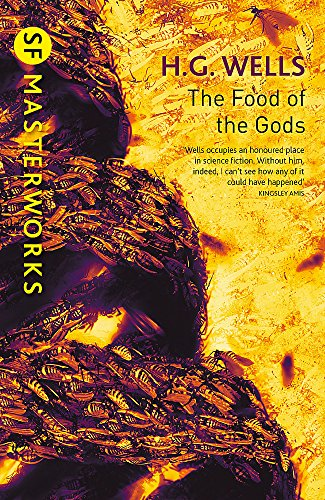 9781473218017: The Food of the Gods (S.F. MASTERWORKS)