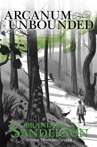 9781473218031: Arcanum Unbounded. The Cosmere Collection