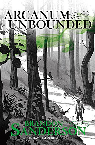 9781473218048: Arcanum Unbounded: The Cosmere Collection