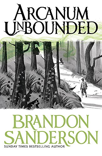9781473218055: Arcanum Unbounded: The Cosmere Collection