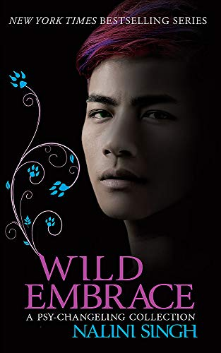 9781473221598: Wild Embrace: A Psy-Changeling Collection