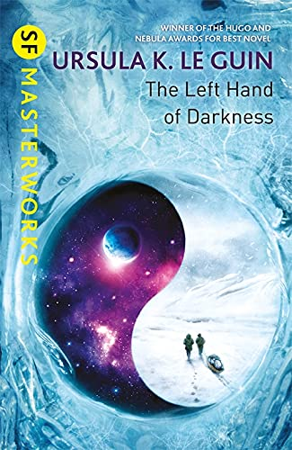 9781473221628: The Left Hand Of Darkness (S F Masterworks)