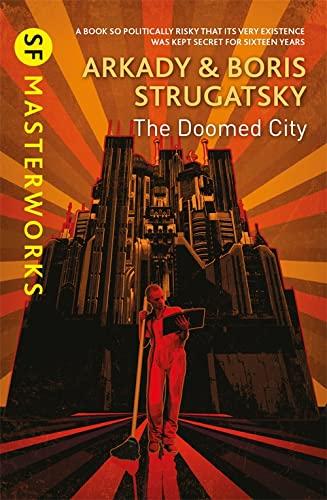 9781473222281: The Doomed City