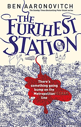 THE FURTHEST STATION SIGNED BOOK 5.5 IN: BEN AARONOVITCH (SIGNED)