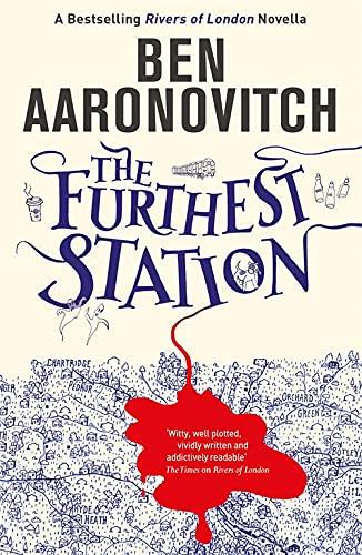 9781473222434: The Furthest Station: A Rivers of London novella (PC Grant Novella)