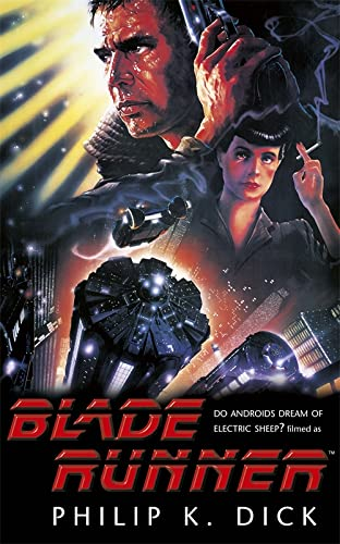 Blade Runner: Dick, Philip K.