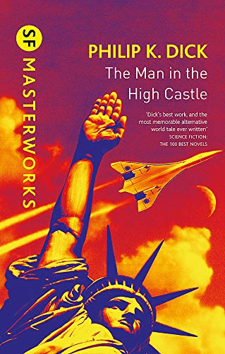 9781473223479: The Man In The High Castle (S.F. Masterworks)