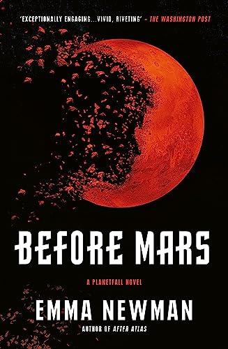 9781473223905: Before Mars (Planetfall 3)
