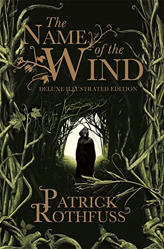 9781473224087: The Name of the Wind: 10th Anniversary Deluxe Illustrated Edition (Kingkiller Chronicle)
