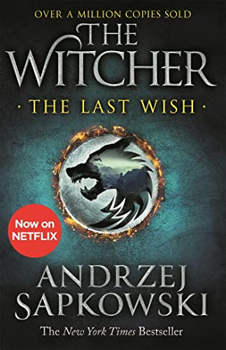 9781473231061: The Last Wish: Introducing the Witcher - Now a major Netflix show