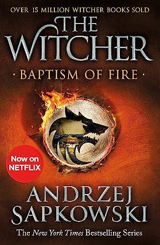 9781473231108: Baptism of Fire: Witcher 3 – Now a major Netflix show
