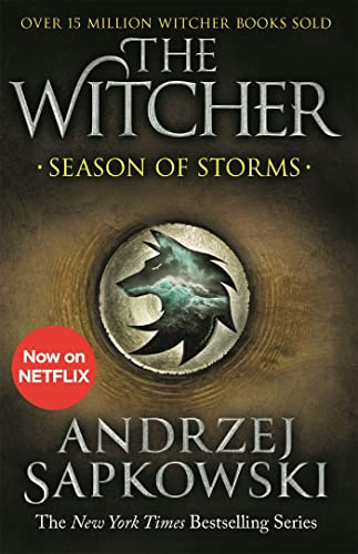9781473231139: Season of Storms: A Novel of the Witcher – Now a major Netflix show