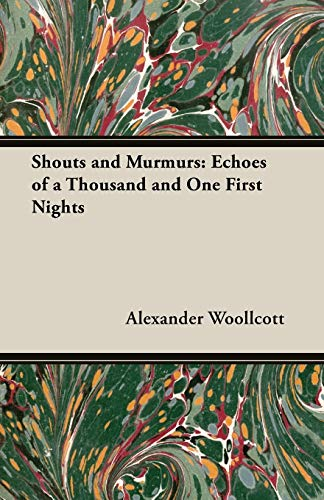 9781473300019: Shouts and Murmurs: Echoes of a Thousand and One First Nights