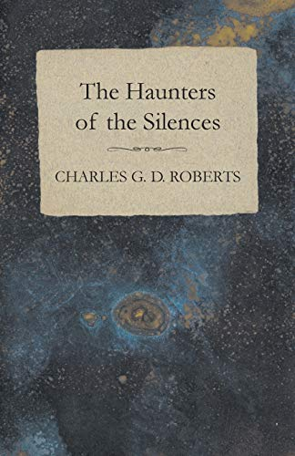 9781473304567: The Haunters of the Silences
