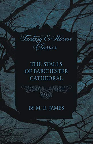 9781473305458: The Stalls of Barchester Cathedral (Fantasy and Horror Classics)