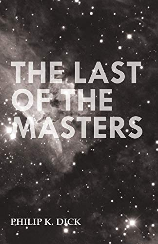 9781473305687: The Last of the Masters