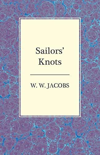 Sailors Knots: W. W. Jacobs