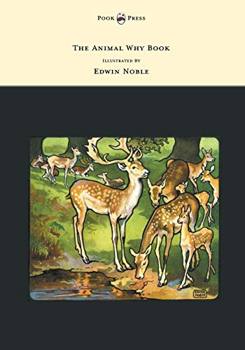 9781473306912: The Animal Why Book - Pictures by Edwin Noble