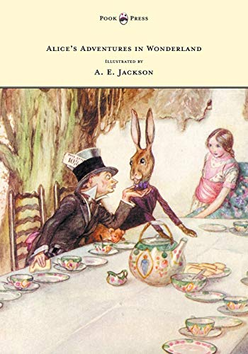 9781473306943: Alice's Adventures in Wonderland - Illustrated by A. E. Jackson