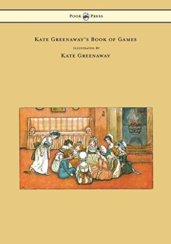 Kate Greenaway's Book of Games (9781473307117) by Greenaway, Kate