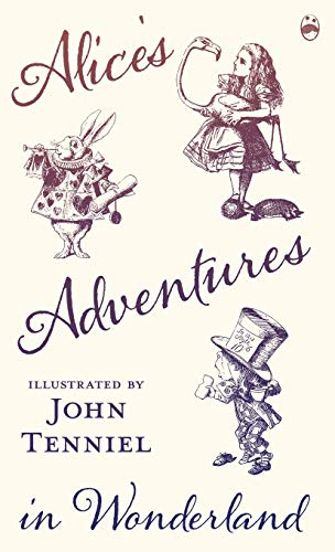 9781473307483: Alice's Adventures in Wonderland - Illustrated by John Tenniel