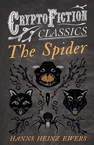 9781473308046: The Spider: (Cryptofiction Classics - Weird Tales of Strange Creatures)