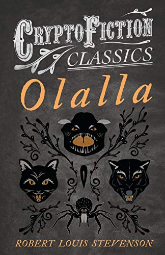 9781473308190: Olalla (Cryptofiction Classics - Weird Tales of Strange Creatures)