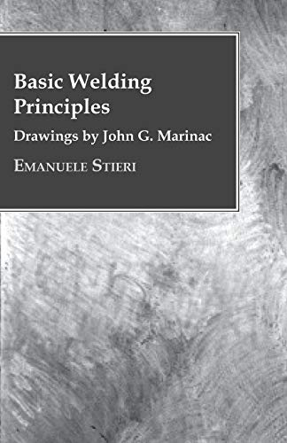 Basic Welding Principles - Drawings by John: Emanuele Stieri
