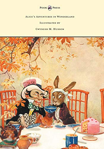 Alice s Adventures in Wonderland - Illustrated: Lewis Carroll