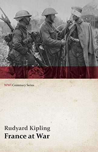 9781473313552: France at War: On the Frontier of Civilization (WWI Centenary Series)